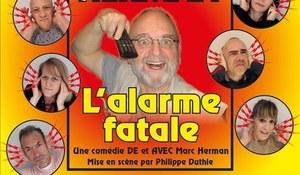 """La troupe des """"Amus'Arts"""" présente : L'alarme Fatale"""